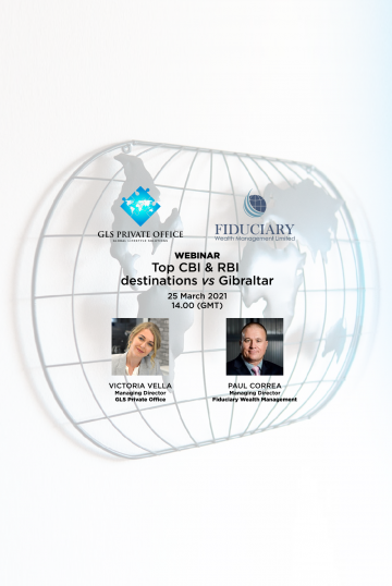 """Register for our joint webinar with Fiduciary Wealth Management: """"Top CBI & RBI Destinations vs Gibraltar"""""""